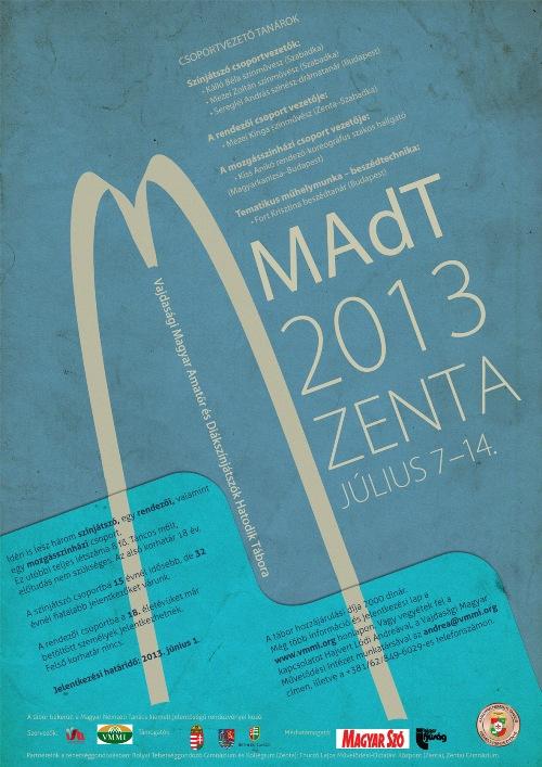 MAdT 2013 felhívás – a Vajdasági Magyar Amatőr és Diákszínjátszók Hatodik Tábora