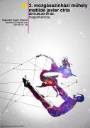 Mozgásszínházi Műhely Matilde Javier Ciria vezetésével