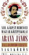 XIII. Kárpát-medencei Magyar Középiskolai Arany János Balladamondó Verseny