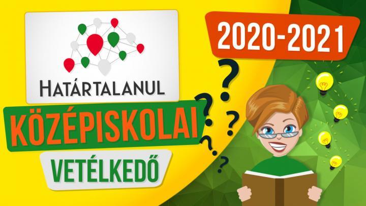 Határtalanul középiskolai vetélkedő 2020/2021
