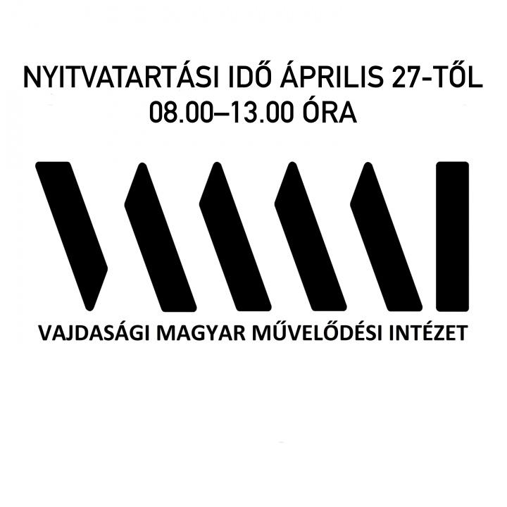 KÖZLEMÉNY/ОБАВЕШТЕЊЕ – nyitvatartási idő április 27-től