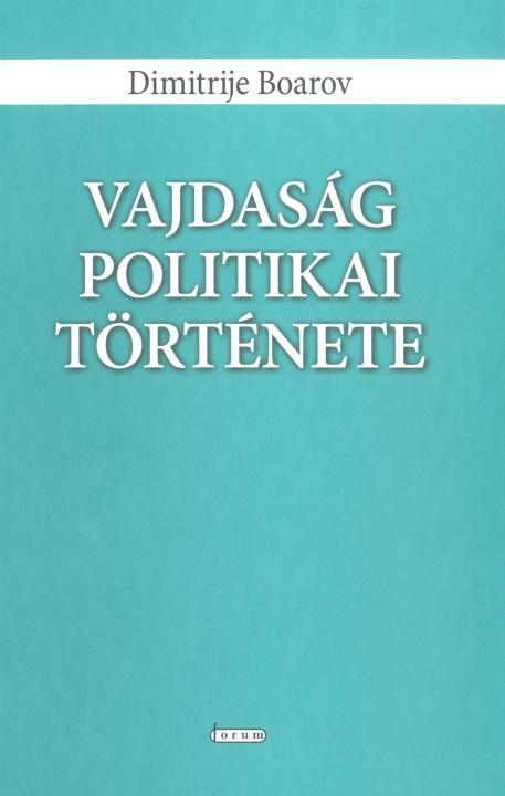 Vajdaság politikai története harminchárom fejezetben
