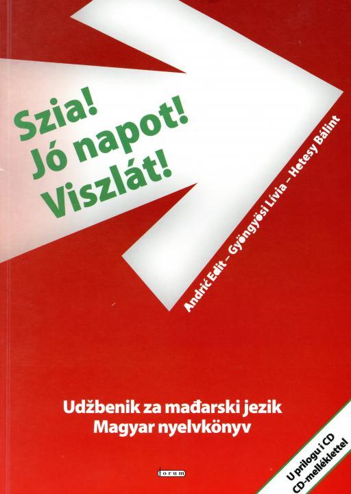 Szia! Jó napot! Viszlát! Udžbenik za mađarski jezik – Magyar nyelvkönyv