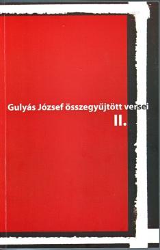 Gulyás József összegyűjtött versei II.