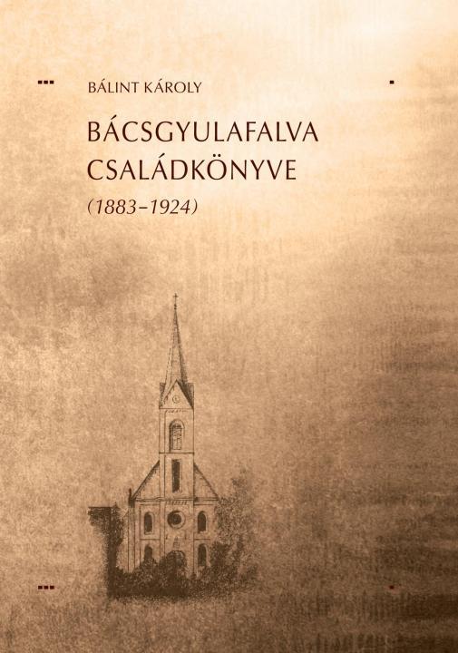 Bácsgyulafalva családkönyve