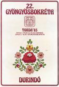 A IX. Durindó és XXII. Gyöngyösbokréta plakátja